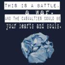 A Battle, A War. by Laurynsworld