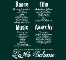 La Vie Boheme B - Rent - Dance, Film, Music, Anarchy - White by Hrern1313