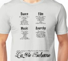 ALT La Vie Boheme B - Rent - Dance, Film, Music, Anarchy - White Unisex T-Shirt