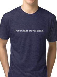 Travel light travel often Tri-blend T-Shirt