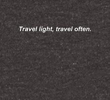 Travel light travel often Unisex T-Shirt