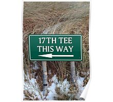 17th tee this way sign Poster
