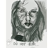DO NOT BLINK!  Photographic Print