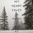 My Heart Caves In by Arrianne Gagen