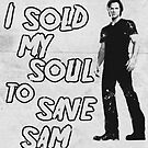 I sold my soul to save Sam. by nimbusnought