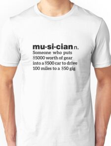 Funny Musician Definition Unisex T-Shirt
