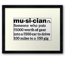 Funny Musician Definition Framed Print