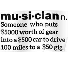 Funny Musician Definition Poster