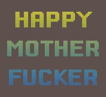 Happy Mother Effer by moonshine and lollipops