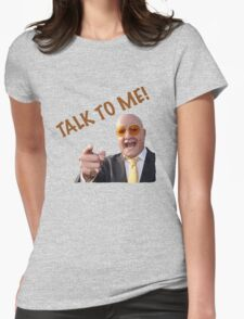 TALK TO ME! - TERRY TIBBS Womens Fitted T-Shirt