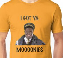 I GOT YA MOOONIES - AUGUSTINE Unisex T-Shirt