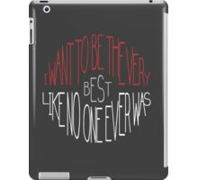 """""""I want to be the very best"""" - Pokemon Pokeball Quote iPad Case/Skin"""