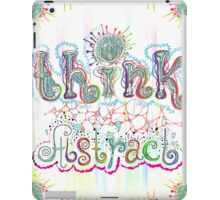 Think Abstract iPad Case/Skin