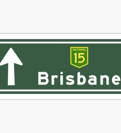 Brisbane, Road Sign, Australia Sticker