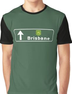 Brisbane, Road Sign, Australia Graphic T-Shirt