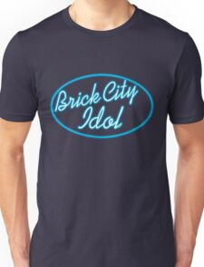 'Brick City Idol' Unisex T-Shirt