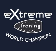 Extreme Ironing World Champion by OhMyDog