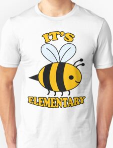 It's Elementary T-Shirt
