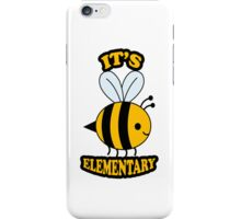 It's Elementary iPhone Case/Skin