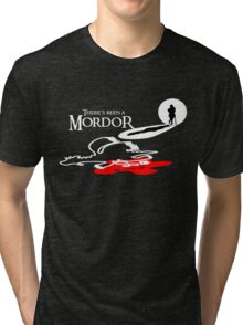 THERE'S BEEN A MORDOR Tri-blend T-Shirt