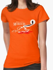 THERE'S BEEN A MORDOR Womens Fitted T-Shirt