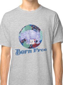 Born Free 2 Classic T-Shirt