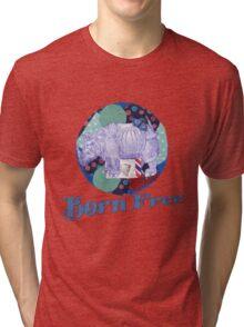 Born Free 2 Tri-blend T-Shirt