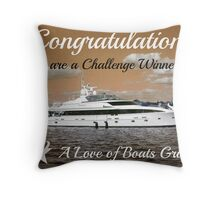 Challenge Winner Banner for A Love of Boats Throw Pillow