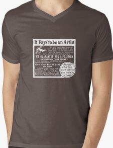 It pays to be an artist! Mens V-Neck T-Shirt