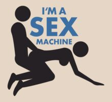 I'm A Sex Machine by Style-O-Mat