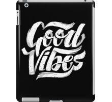 Good Vibes - Feel Good T-Shirt Design iPad Case/Skin