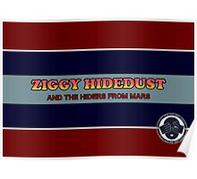 Ziggy Hidedust & The Hiders From Mars Poster
