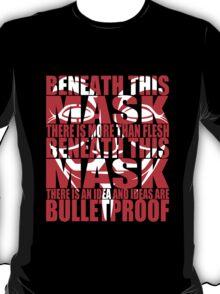 Ideas are bulletproof v.2 T-Shirt