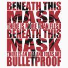 Ideas are bulletproof v.1 by Technohippy