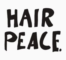 Hair Peace by CharlieeJ