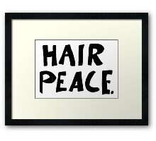Hair Peace Framed Print
