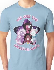 We are the Crystal Cats Unisex T-Shirt