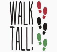 Walk Tall by forgottentongue