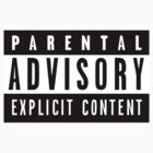 Parental Advisory by idkjenna
