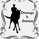 Dressage Is Oneness Silhouette  by SmilinEyes