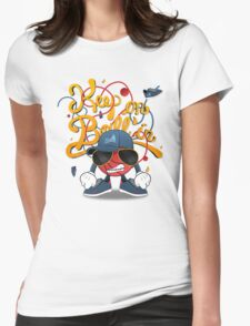 Keep On Ball'in (Full) Womens Fitted T-Shirt