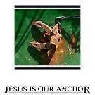 Jesus is our Anchor by Karo / Caroline Evans (Caux-Evans)