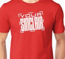 Your Sinclair Unisex T-Shirt