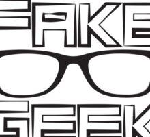 I'm A Fake Geek Girl Sticker
