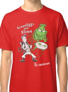 Green Eggs and Slime Classic T-Shirt