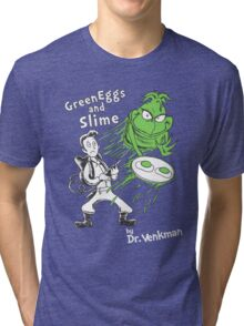 Green Eggs and Slime Tri-blend T-Shirt