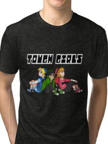 TOUGH GIRLS Tri-blend T-Shirt