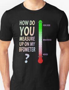 The BFOMETER Unisex T-Shirt