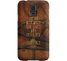 Lives Inscribed In Ink Samsung Galaxy Case/Skin