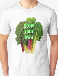grow your own Unisex T-Shirt